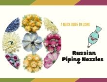 A guide to using russian piping nozzles